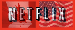How to get Netflix USA in Canada   A Comprehensive Guide