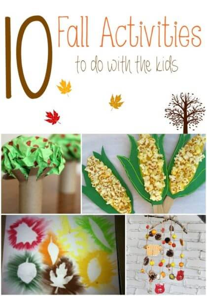 10 Fall Activities to do with the Kids