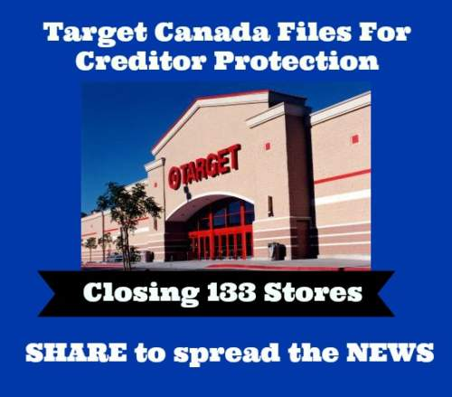 Target Canada Files For Creditor Protection – Plans To Close 133 Stores!!!